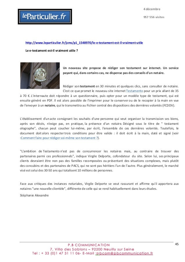 45         http://www.leparticulier.fr/jcms/p1_1548970/le-‐e-‐testament-‐est-‐il-‐vraiment-‐utile   Le  ...