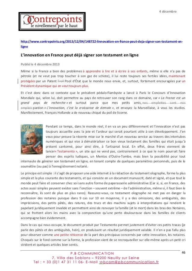 46      http://www.contrepoints.org/2013/12/04/148722-‐linnovation-‐en-‐france-‐peut-‐deja-‐signer-‐son-‐tes...
