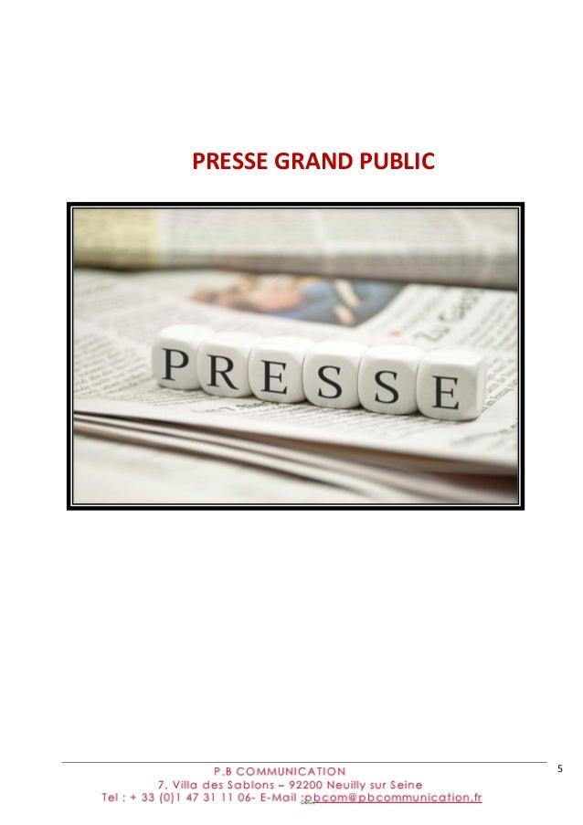 5            PRESSE  GRAND  PUBLIC