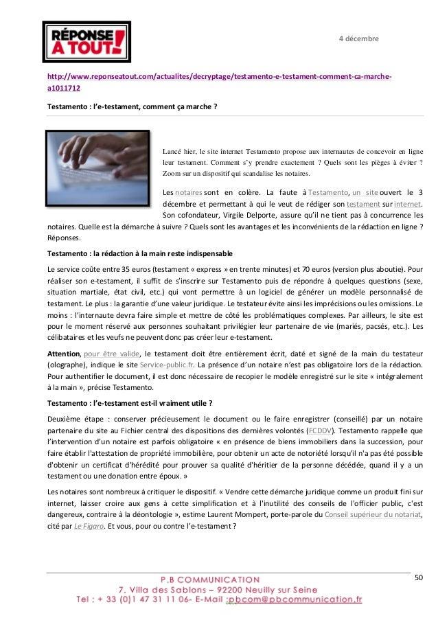 50      http://www.reponseatout.com/actualites/decryptage/testamento-‐e-‐testament-‐comment-‐ca-‐marche-‐ a101...