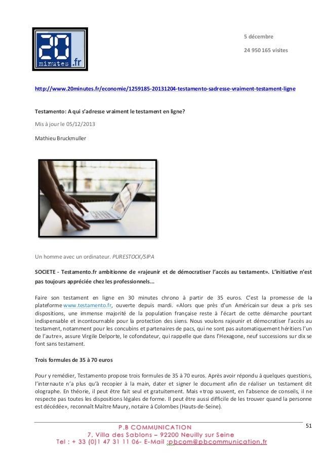 51      http://www.20minutes.fr/economie/1259185-‐20131204-‐testamento-‐sadresse-‐vraiment-‐testament-‐ligne ...