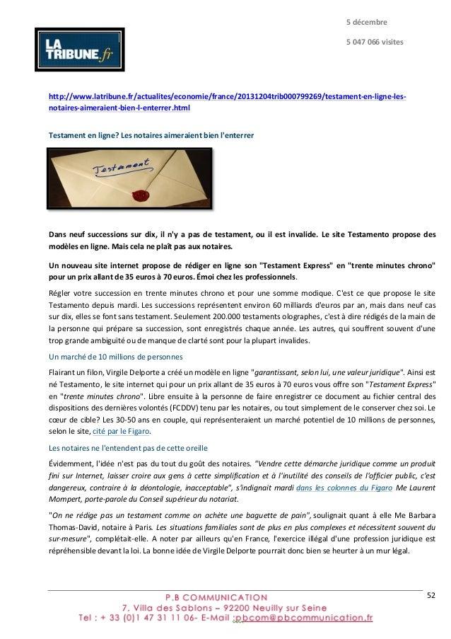 52      http://www.latribune.fr/actualites/economie/france/20131204trib000799269/testament-‐en-‐ligne-‐les-‐ not...