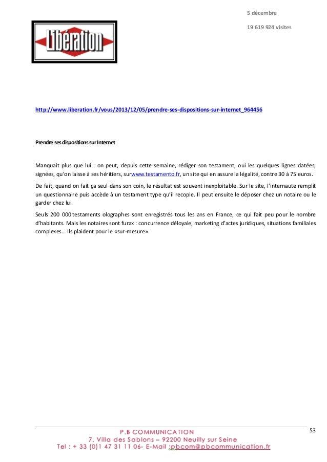 53               http://www.liberation.fr/vous/2013/12/05/prendre-‐ses-‐dispositions-‐sur-‐internet_964456...