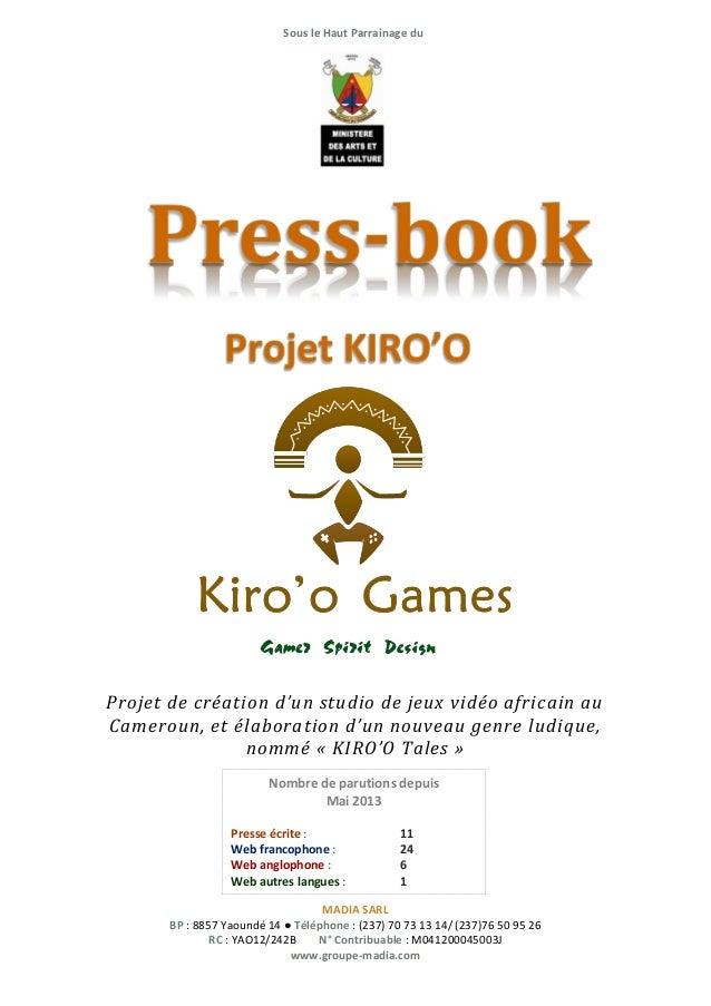Sous le Haut Parrainage du  Projet de création d'un studio de jeux vidéo africain au Cameroun, et élaboration d'un nouveau...