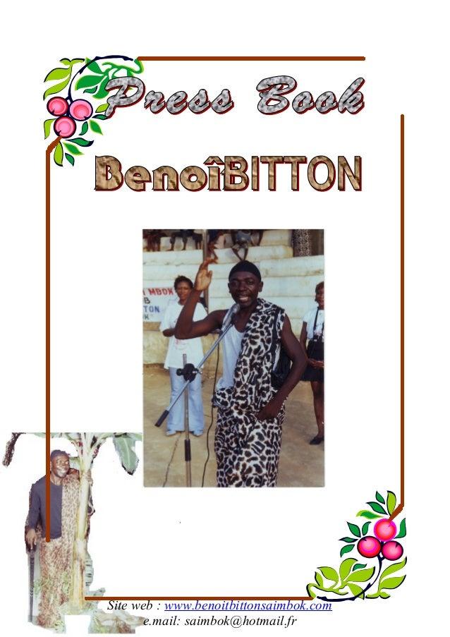 Site web : www.benoitbittonsaimbok.com e.mail: saimbok@hotmail.fr