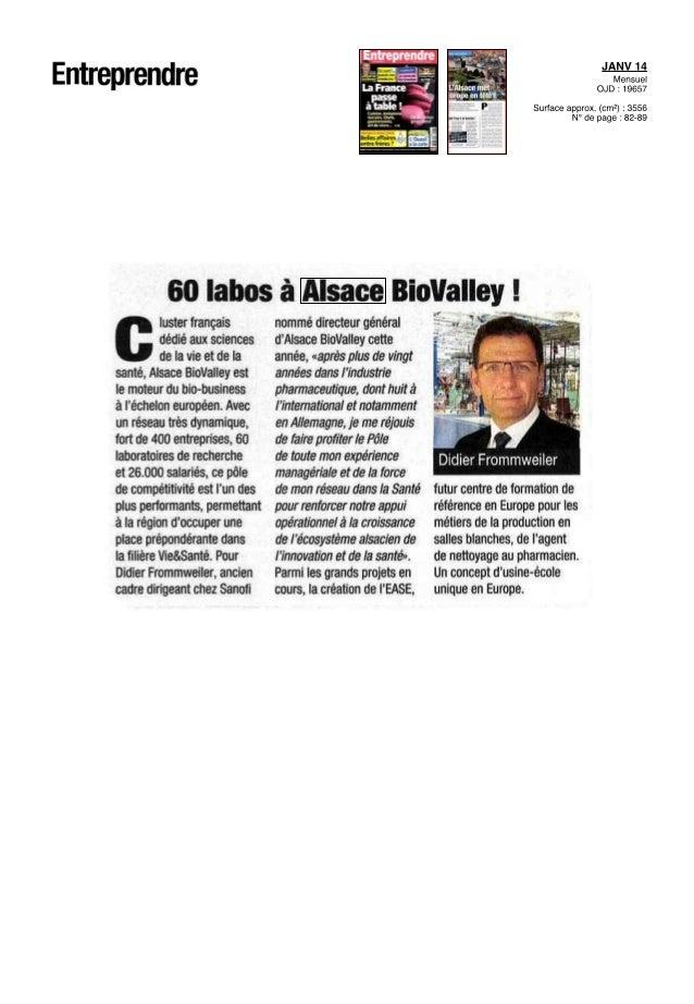 BIOVALLEY2 / 211677507 copyright © 2013, Argus de la presse Tous droits réservés des potentiels qu'offrent les entreprises...