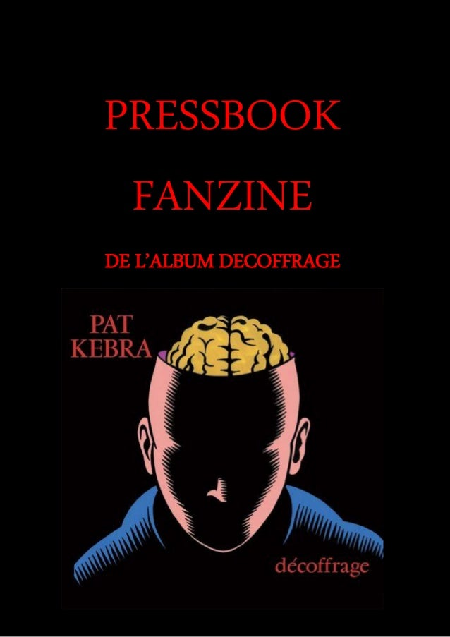 PRESSBOOK FANZINE DE L'ALBUM DECOFFRAGE