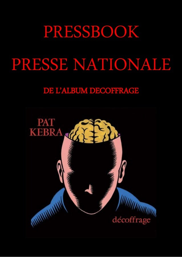 PRESSBOOK PRESSE NATIONALE DE L'ALBUM DECOFFRAGE