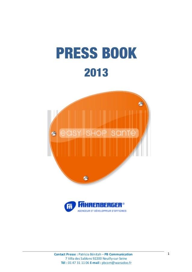 Contact  Presse  :  Patricia  Bénitah  –  PB  Communication   7  Villa  des  Sablons  92200  Neu...