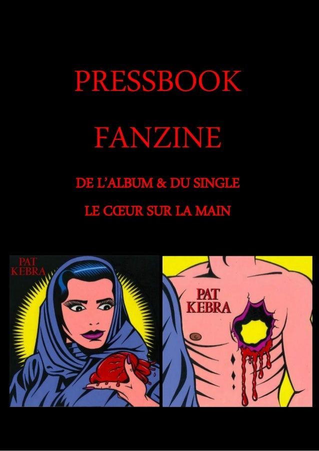 PRESSBOOK FANZINE DE L'ALBUM & DU SINGLE LE CŒUR SUR LA MAIN
