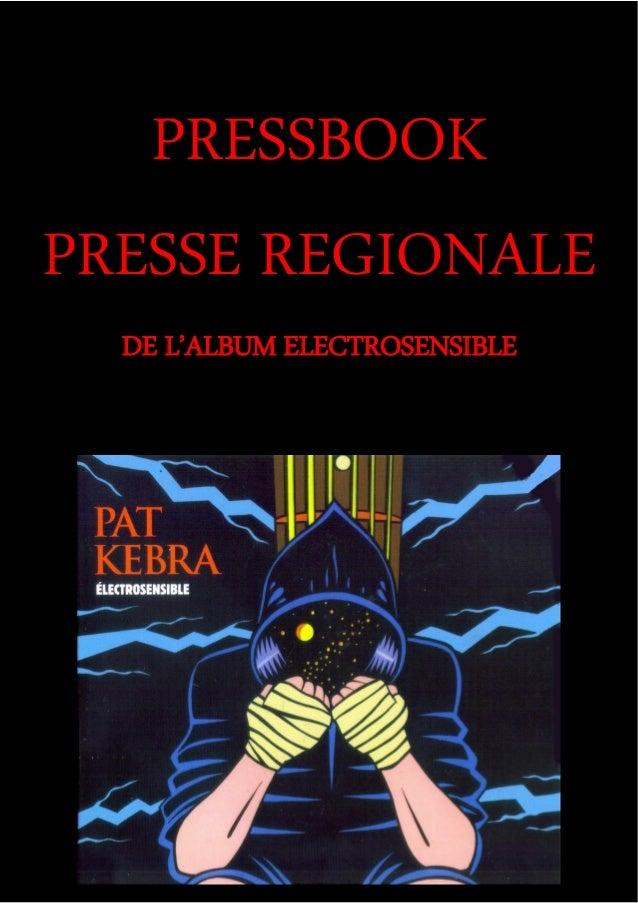 PRESSBOOK PRESSE REGIONALE DE L'ALBUM ELECTROSENSIBLE