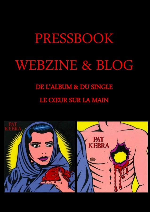PRESSBOOK WEBZINE & BLOG DE L'ALBUM & DU SINGLE LE CŒUR SUR LA MAIN