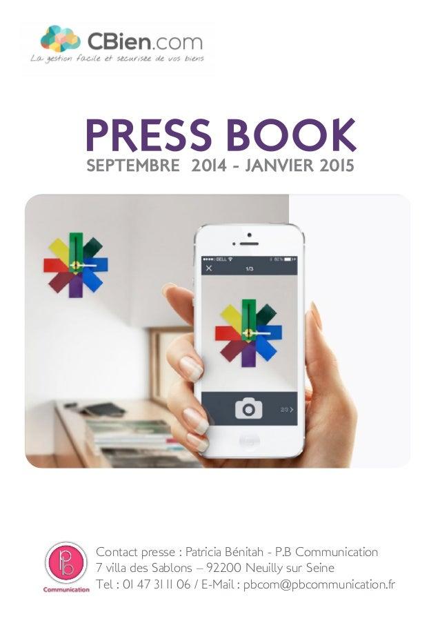Contact presse : Patricia Bénitah - P.B Communication 7 villa des Sablons – 92200 Neuilly sur Seine Tel : 01 47 31 11 06 /...