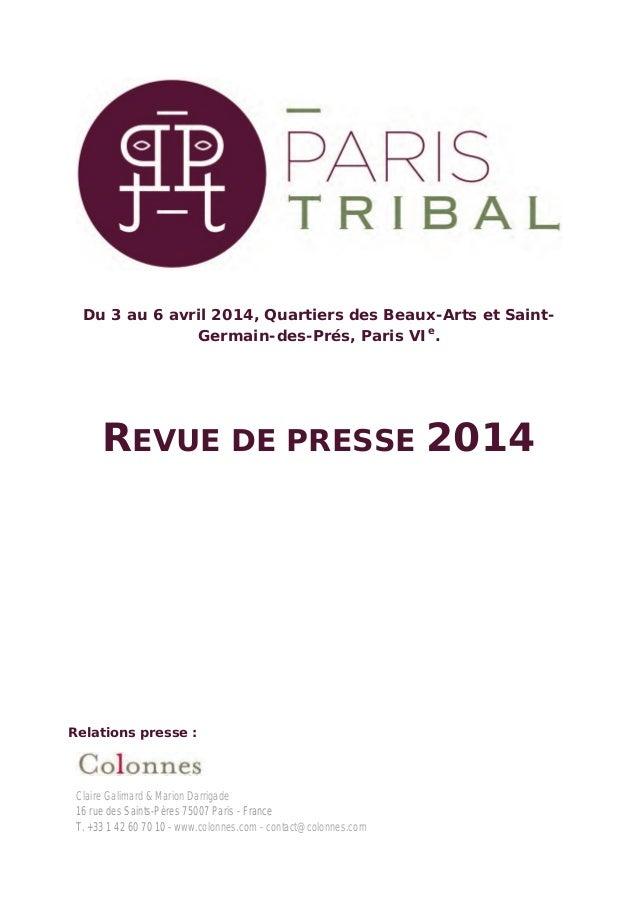 Du 3 au 6 avril 2014, Quartiers des Beaux-Arts et Saint- Germain-des-Prés, Paris VIe . REVUE DE PRESSE 2014 Relations pres...