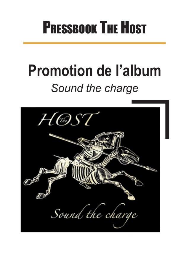 Pressbook The hosT Promotion de l'album Sound the charge