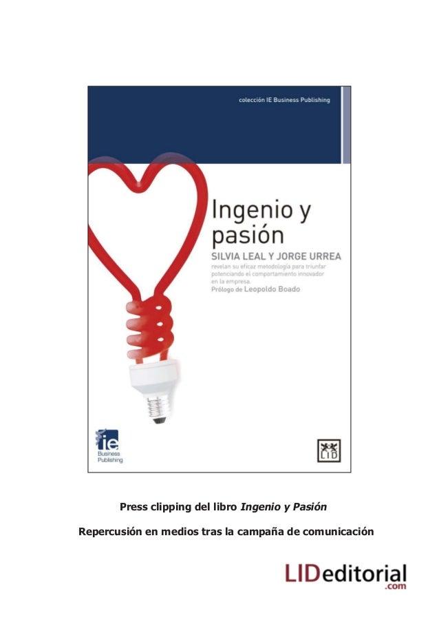 Press clipping del libro Ingenio y Pasión Repercusión en medios tras la campaña de comunicación