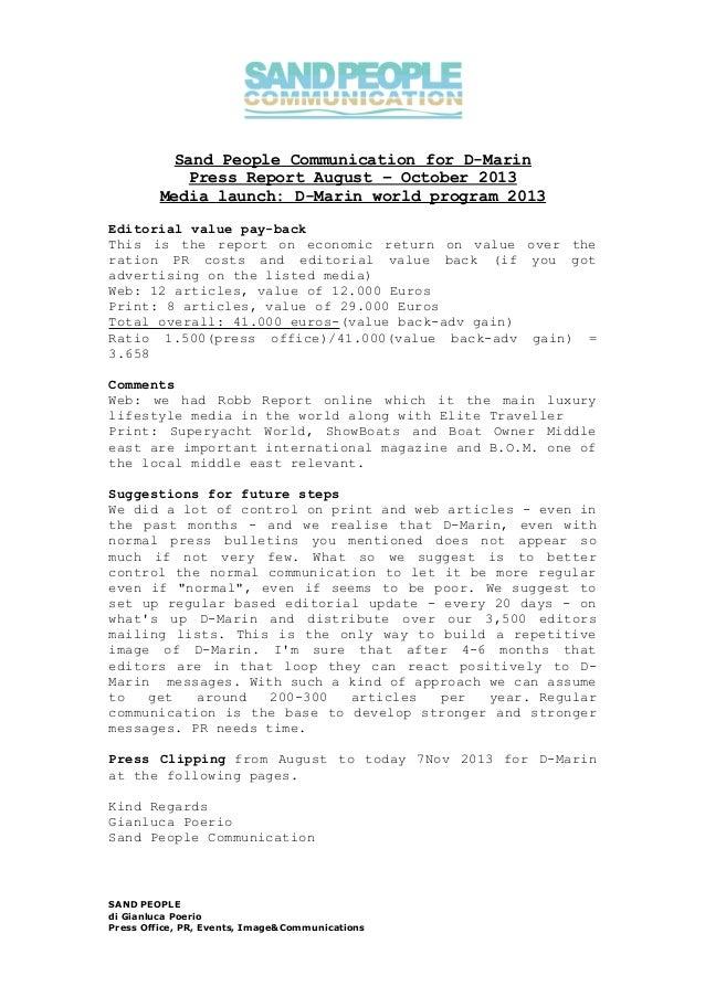Sand People Communication for D-Marin Press Report August – October 2013 Media launch: D-Marin world program 2013 Editoria...