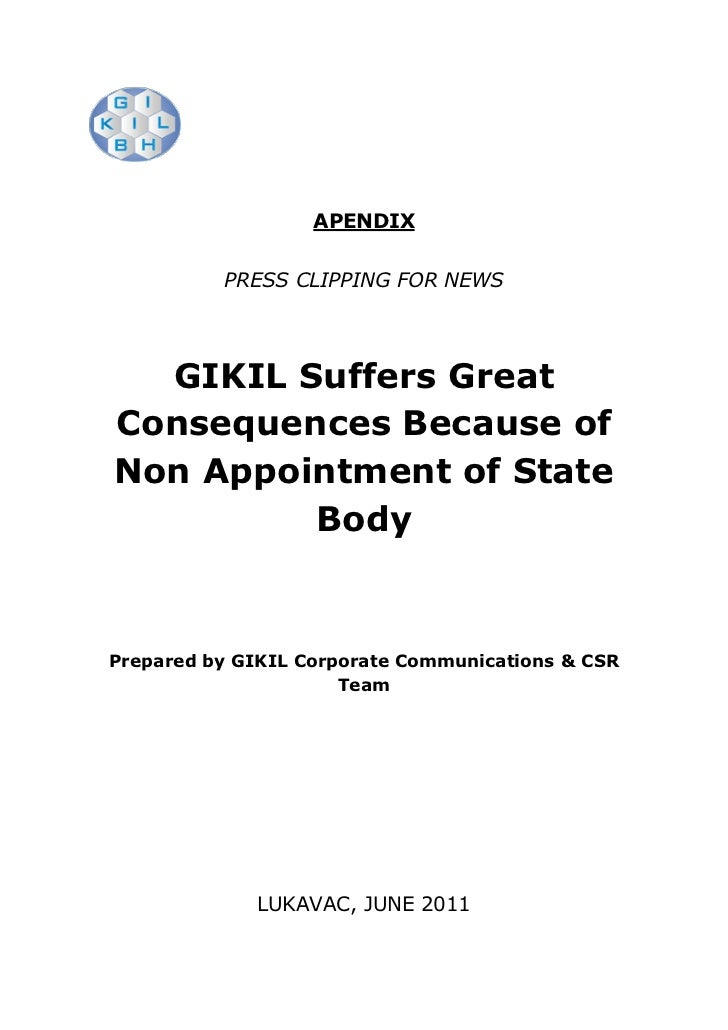 APENDIX          PRESS CLIPPING FOR NEWS  GIKIL Suffers GreatConsequences Because ofNon Appointment of State         BodyP...