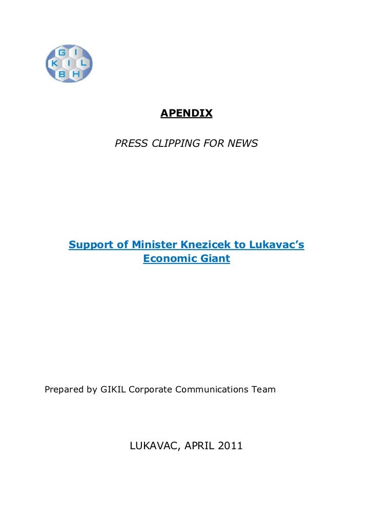 APENDIX              PRESS CLIPPING FOR NEWS    Support of Minister Knezicek to Lukavac's                 Economic GiantPr...