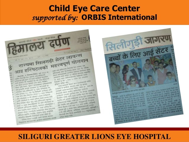 Child Eye Care Center   supported by: ORBIS InternationalSILIGURI GREATER LIONS EYE HOSPITAL