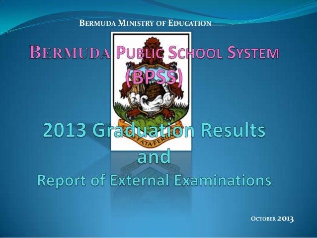 OCTOBER 2013 BERMUDA MINISTRY OF EDUCATION