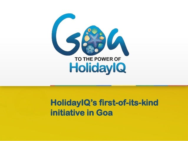 HolidayIQ's first-of-its-kindinitiative in Goa