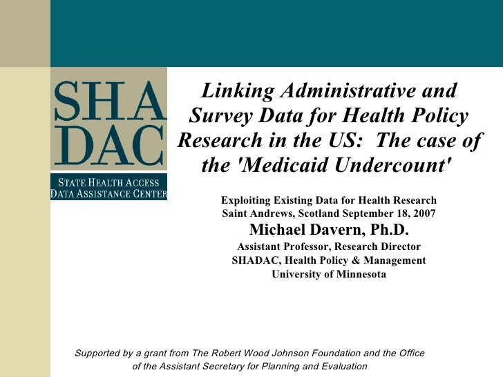 Linking Administrative and Survey Data for Health Policy Research in the US:  The case of the 'Medicaid Undercount'   Expl...