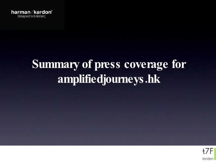 Summary of press coverage for amplifiedjourneys.hk