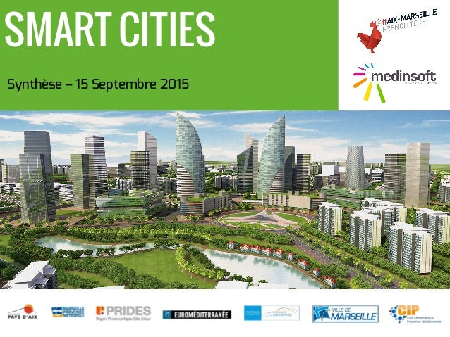Synthèse – 15 Septembre 2015 SMART CITIES