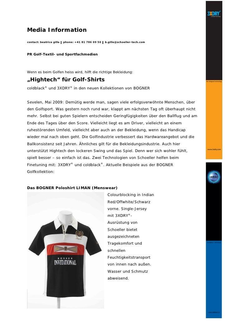 Media Informationcontact: beatrice gille |phone: +41 81 786 09 50 |b.gille@schoeller-tech.comPR Golf-Textil- und Sportfach...