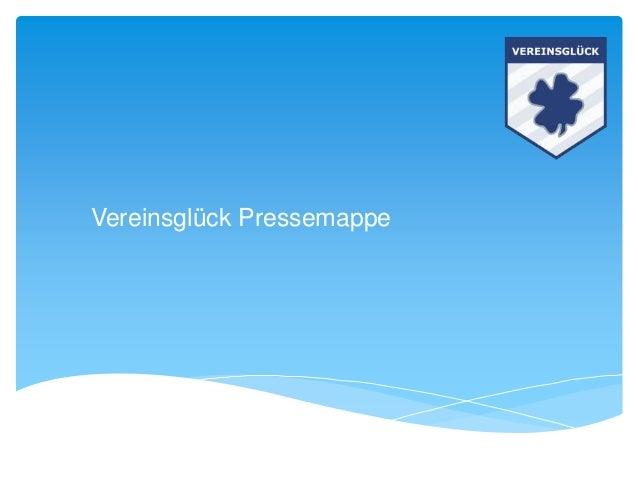 Vereinsglück Pressemappe