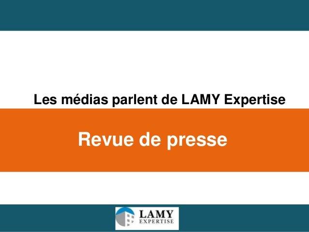1Revue de presseLes médias parlent de LAMY Expertise