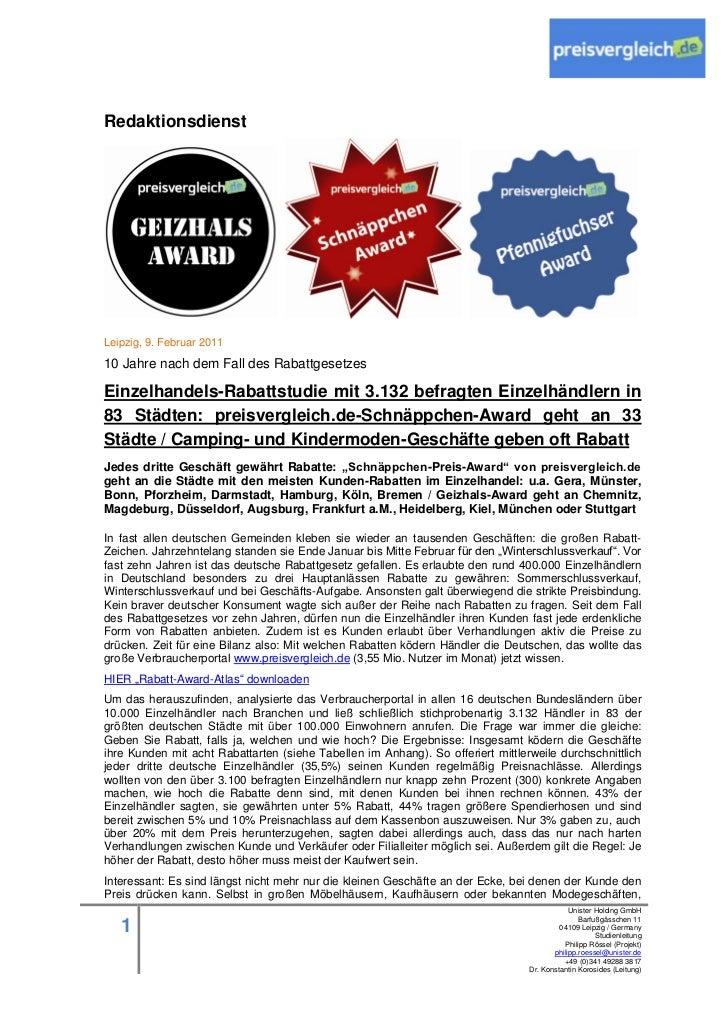 RedaktionsdienstLeipzig, 9. Februar 201110 Jahre nach dem Fall des RabattgesetzesEinzelhandels-Rabattstudie mit 3.132 befr...