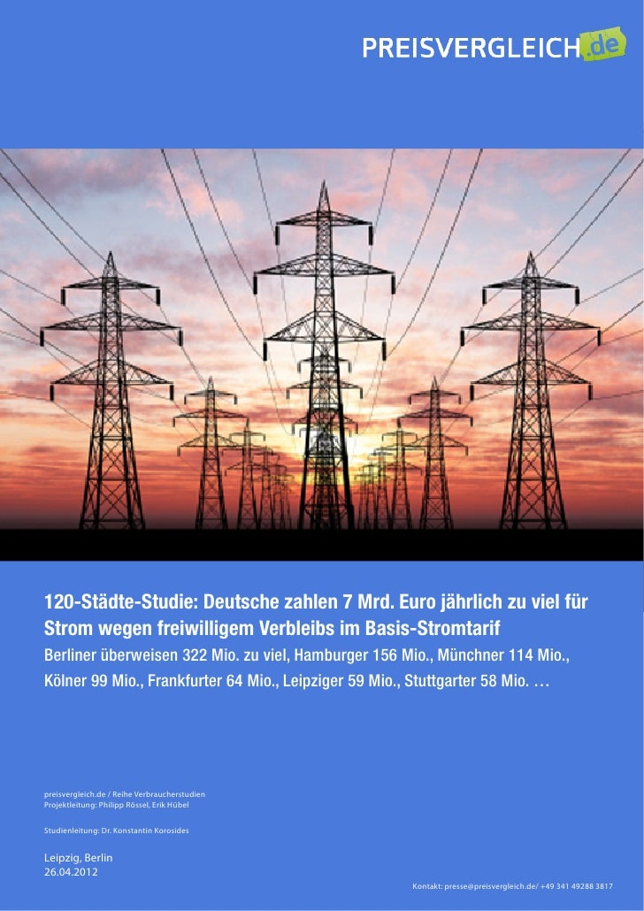 120-Städte-Studie: Deutsche zahlen 7 Mrd. Euro jährlich zu viel fürStrom wegen freiwilligem Verbleibs im Basis-StromtarifB...