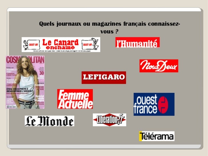 Quels journaux ou magazines français connaissez-                    vous ?