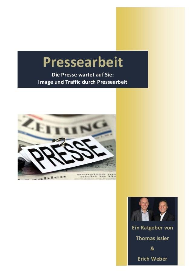 Pressearbeit     Die Presse wartet auf Sie:Image und Traffic durch Pressearbeit                                       Ein ...