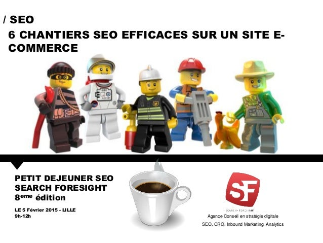Agence Conseil en stratégie digitale SEO, CRO, Inbound Marketing, Analytics PETIT DEJEUNER SEO SEARCH FORESIGHT 8eme éditi...