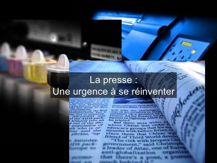 La presse : Une urgence à se réinventer
