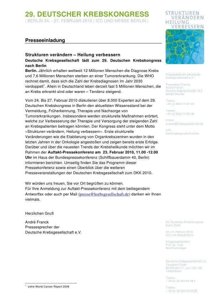 29. DEUTSCHER KREBSKONGRESS| BERLIN 24. - 27. FEBRUAR 2010 | ICC UND MESSE BERLIN |PresseeinladungStrukturen verändern – H...