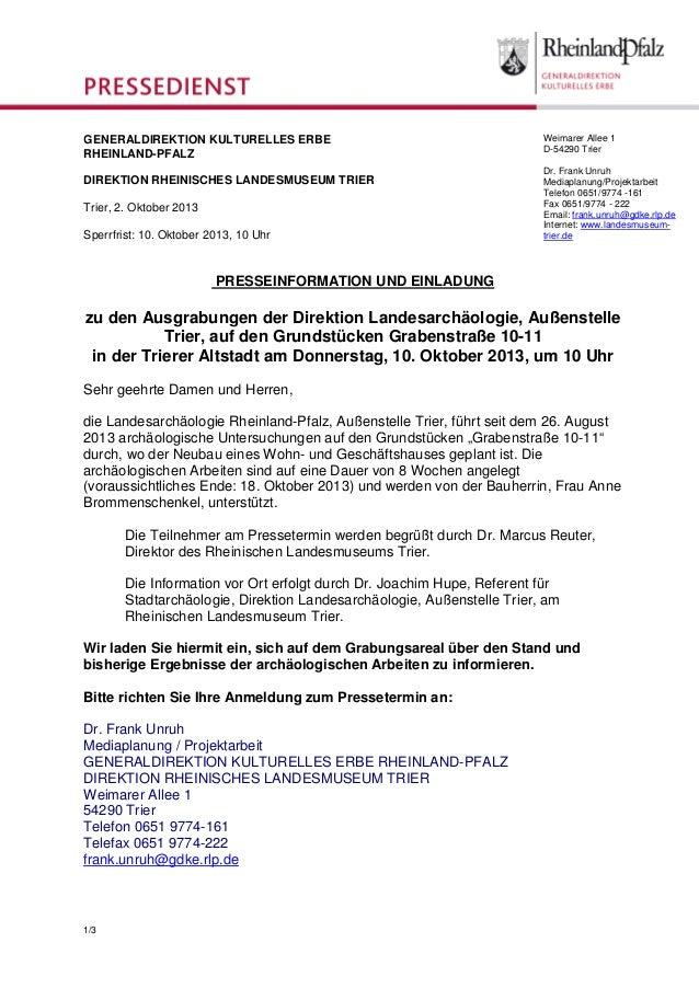 1/3 PRESSEINFORMATION UND EINLADUNG zu den Ausgrabungen der Direktion Landesarchäologie, Außenstelle Trier, auf den Grunds...