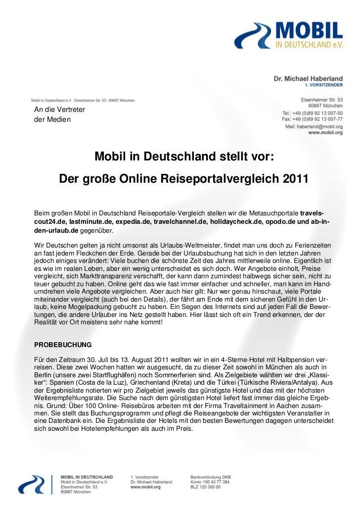 An die Vertreterder Medien                    Mobil in Deutschland stellt vor:        Der große Online Reiseportalvergleic...