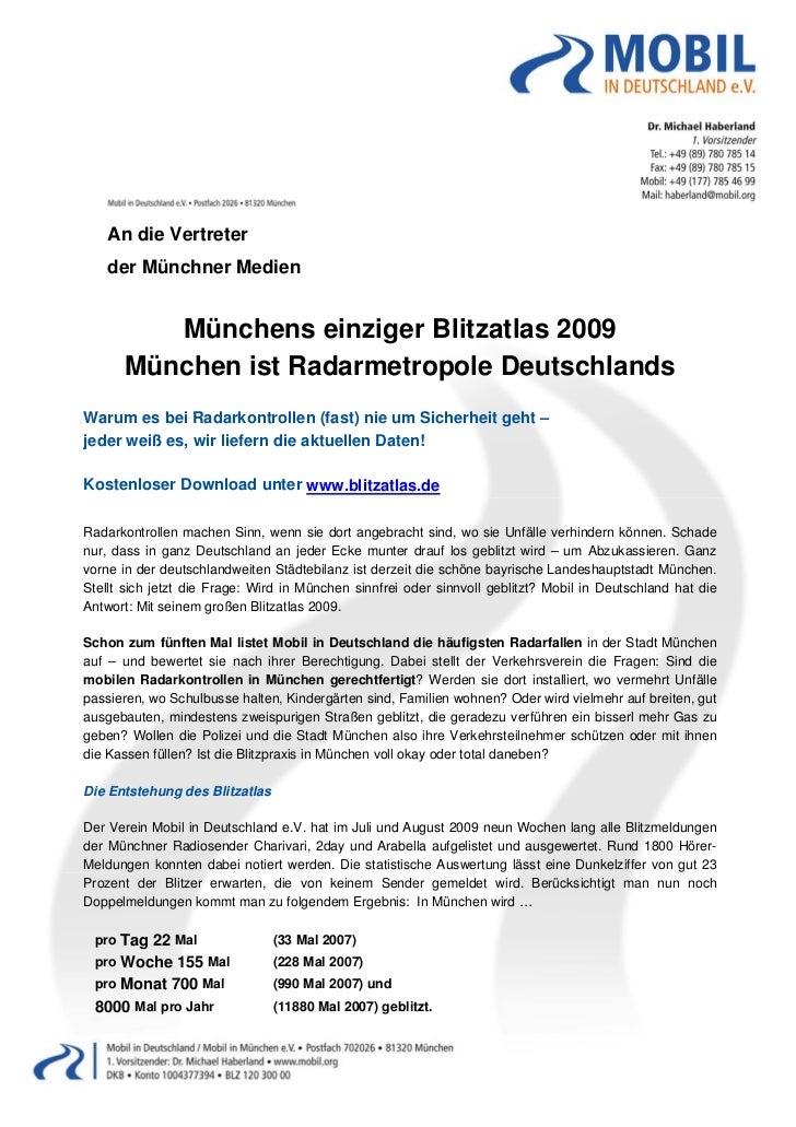 An die Vertreter     der Münchner Medien           Münchens einziger Blitzatlas 2009        München ist Radarmetr...