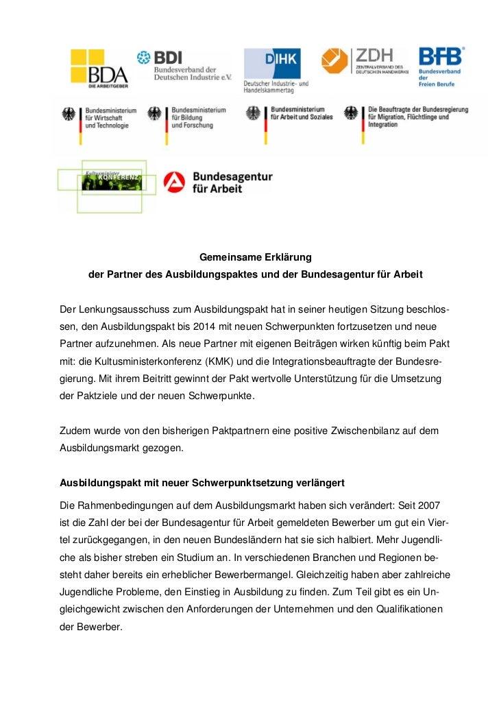 Gemeinsame Erklärung      der Partner des Ausbildungspaktes und der Bundesagentur für ArbeitDer Lenkungsausschuss zum Ausb...