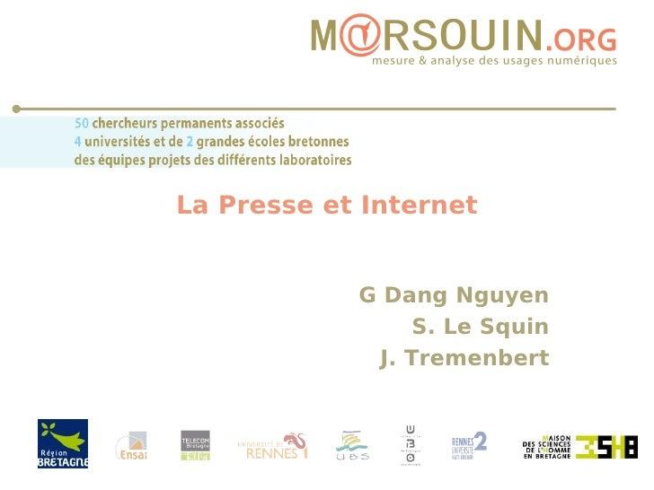 La Presse et Internet G Dang Nguyen S. Le Squin J. Tremenbert