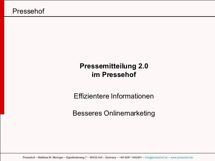 Pressemitteilung 2.0 im Pressehof Effizientere Informationen Besseres Onlinemarketing