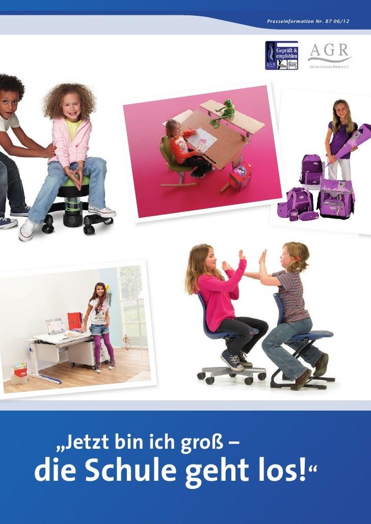 """Presseinformation Nr. 87 06/12 """"Jetzt bin ich groß –die Schule geht los!"""""""