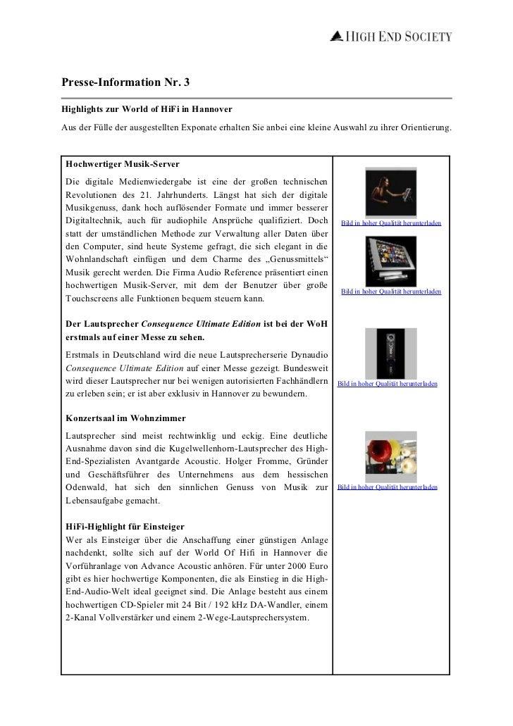 Presse-Information Nr. 3Highlights zur World of HiFi in HannoverAus der Fülle der ausgestellten Exponate erhalten Sie anbe...
