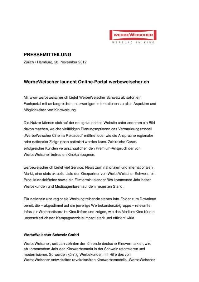 PRESSEMITTEILUNGZürich / Hamburg, 20. November 2012WerbeWeischer launcht Online-Portal werbeweischer.chMit www.werbeweisch...