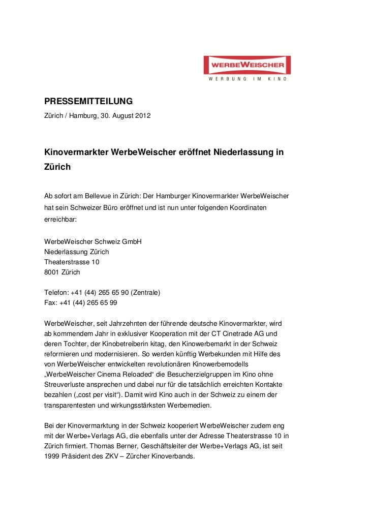 PRESSEMITTEILUNGZürich / Hamburg, 30. August 2012Kinovermarkter WerbeWeischer eröffnet Niederlassung inZürichAb sofort am ...