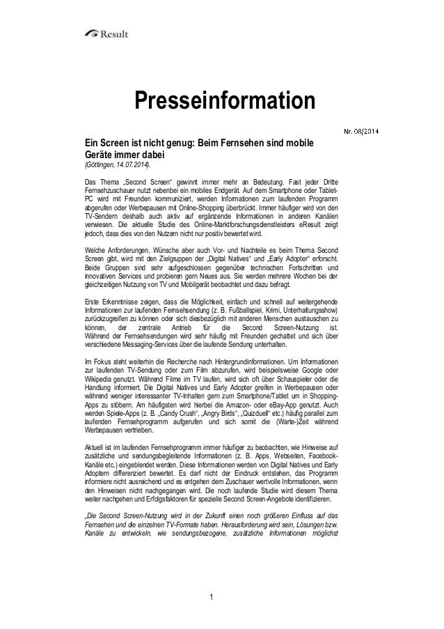 1  Presseinformation  Ein Screen ist nicht genug: Beim Fernsehen sind mobile Geräte immer dabei (Göttingen, 14.07.2014).  ...